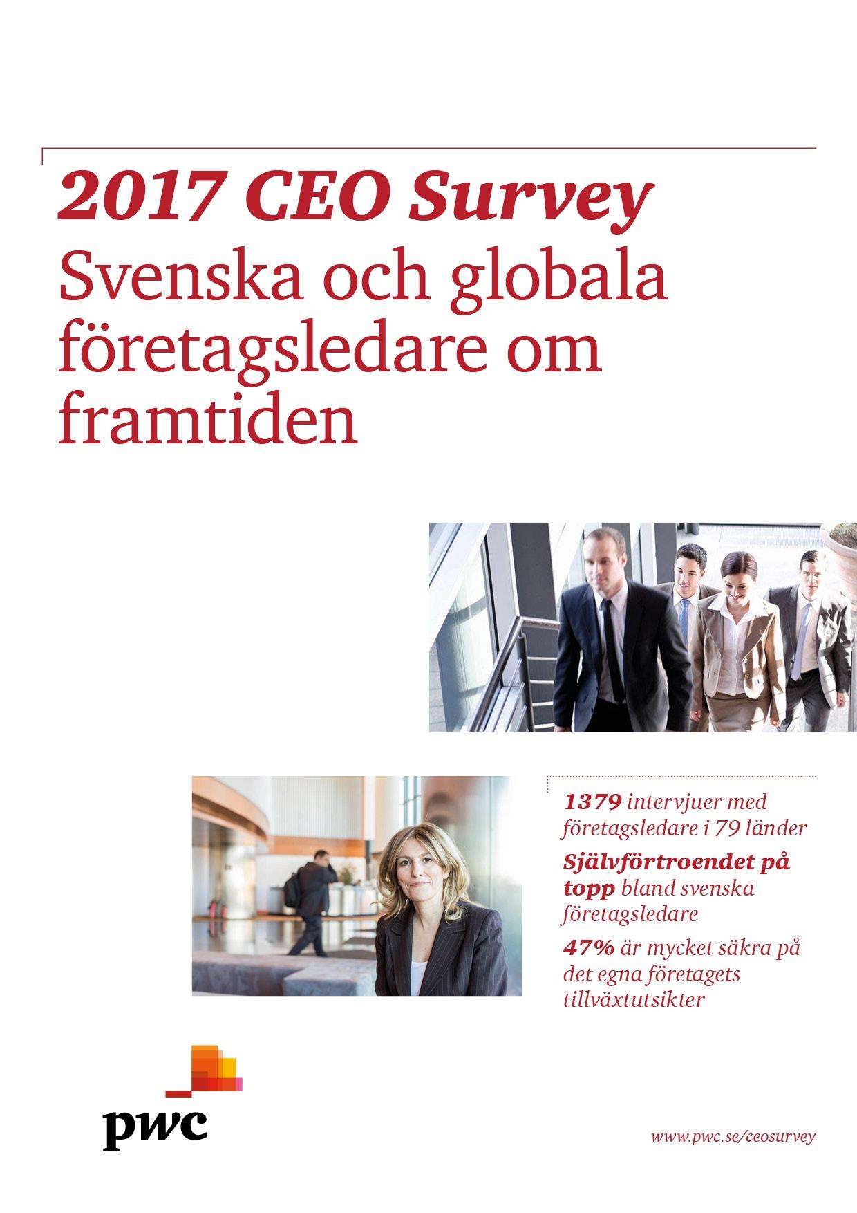 PwC:s CEO Survey 2017 - svenska och globala företagsledare om framtiden